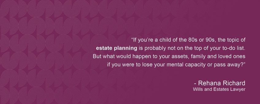 Talkin' bout Our Generation – Estate Planning for Gen Y