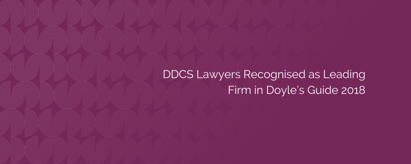 DDCS Lawyers Recognised as Leading Firm in Doyle's Guide 2018