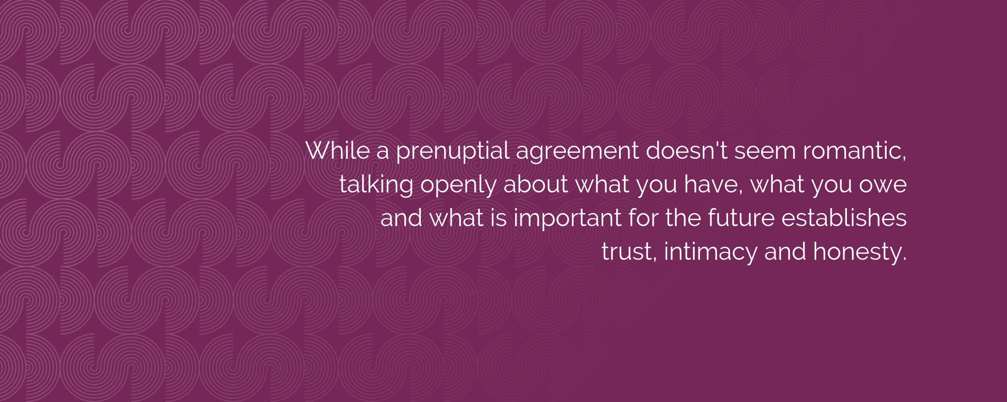 Prenups and romance: How a financial agreement enhances a