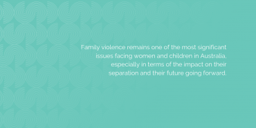 Victims of Family Violence Offered Further Protections In Court Proceedings