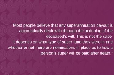 When superannuation doesn't end up with the people it was intended for: blended families & government super